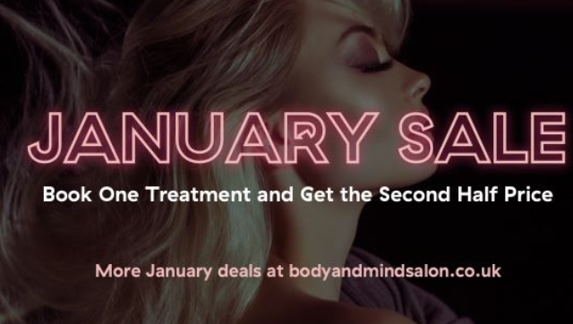 January sale. Book one treatment and get the second half price.