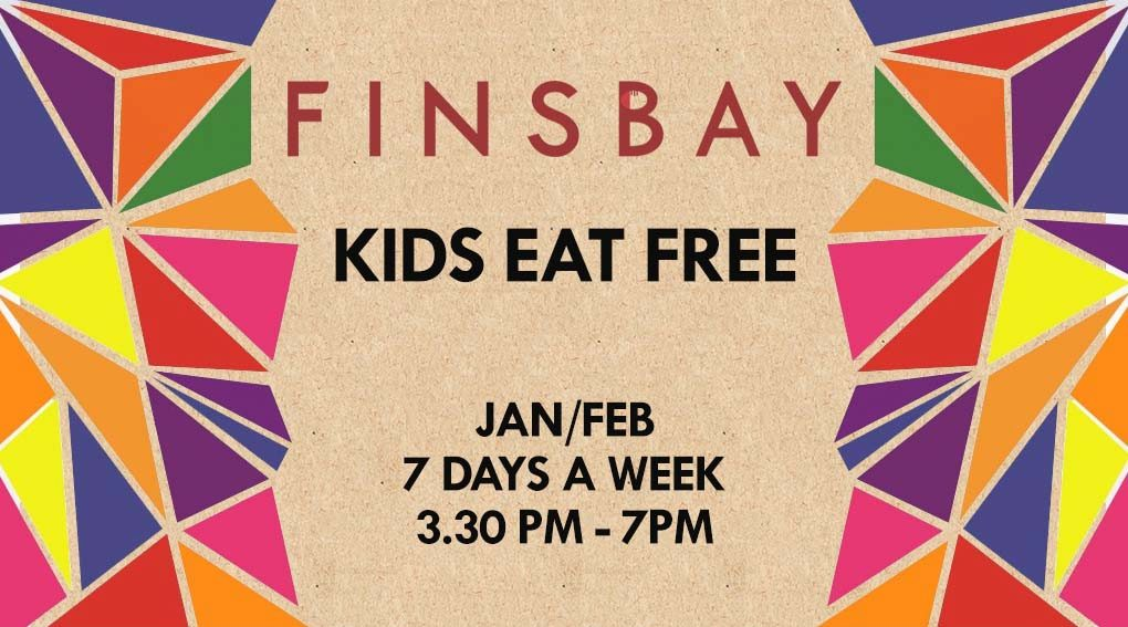 Finsbay kids eat free poster.